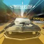NITROVILLE: CHEATING THE HANGMAN [CD]