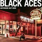 BLACK ACES: ANYWHERE BUT HERE (CD)