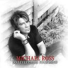 Do I Ever Cross Your Mind Michael Ross Audio CD