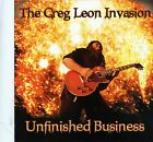 Unfinished Business by The Greg Leon Invasion (CD, 2005)