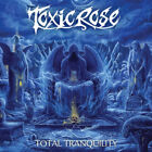 Toxicrose - Total Tranquility CD