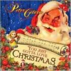 PETER CETERA: YOU JUST GOTTA LOVE CHRISTMAS (CD.)