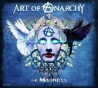 ART OF ANARCHY: MADNESS (DIG) (CD)