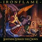 IRONFLAME: LIGHTNING STRIKES THE CROWN (CD)