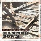 STEELDRIVERS: HAMMER DOWN (CD)