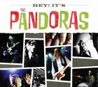 PANDORAS: HEY IT'S THE PANDORAS (CD)