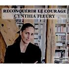 Reconquerir Le Courage Fleury, Cynthia Audio CD