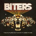 BITERS: FUTURE AIN'T WHAT IT USED TO BE (CD)