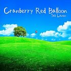 Cranberry Red Balloon Audio CD