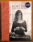 Nigella Lawson At My Table A Celebration of Home Cooking SIGNED HC 1 1