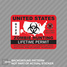 United States Zombie Hunting Permit Sticker Decal Vinyl Usa Outbreak Response