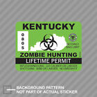 Kentucky Zombie Hunting Permit Sticker Decal Vinyl Outbreak Response Team
