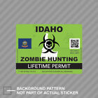 Zombie Idaho State Hunting Permit Sticker Decal Vinyl Id