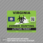 Zombie Virginia State Hunting Permit Sticker Decal Vinyl Va