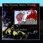 The Arrows Were Wrong Brandon DeHart CD