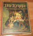 ANTIQUE ORIGINAL 1888 GERMAN NATIVITY SCENE CHRISTMAS POP UP BOOK DIE KRIPPE