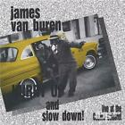JAMES VAN BUREN: HURRY UP & SLOW DOWN (CD.)