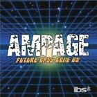 AMPAGE: FUTURE DAYS GONE BY (CD.)