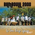 BAMBOULA 2000: UP FROM CONGO SQUARE (CD.)