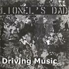 LIONEL'S DAD: DRIVING MUSIC (CD.)