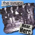SYRUPS: HEAR HERE (CD)