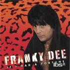 FRANKY DEE: IF I HAD A FORTUNE (CD.)