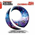 Seamless Sessions Crowd Pleasers Ibiza Closing Party Various Audio CD