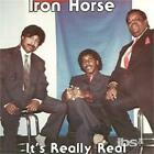 IRON HORSE: IT'S REALLY REAL (CD.)