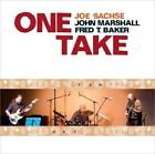 JOE SACHSE / FRED T BAKER / JOHN MARSHALL: ONE TAKE (CD)