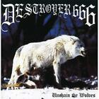 Unchain the Wolves Destroyer 666 Audio CD