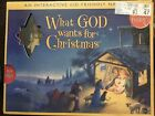 2005 NEW WHAT GOD WANTS FOR CHRISTMAS interactive Kid Friendly Nativity