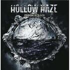 Poison In Black Hollow Haze Audio CD