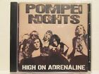 Pompei Nights - High On Adrenaline 2013 Demon Doll Records Rare OOP HTF