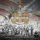 Songs That Save Our Lives West Point Benny Havens Band Audio CD