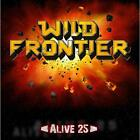 Alive 25 Wild Frontier Audio CD