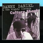 Culture Shock Danny Daniel and the Mighty Iceberg CD