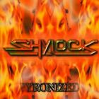 Pyronized by SHYLOCK (CD/SEALED/OOP - MTM Music 2001 (Germany)) rare CD