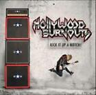 HOLLYWOOD BURNOUTS: KICK IT UP A NOTCH! [CD]