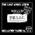 Hello My Name Is The Lost Angel Crew CD
