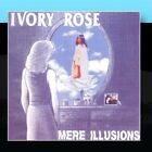 Mere Illusions Ivory Rose CD