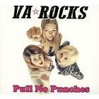 PULL NO PUNCHES VA ROCKS CD