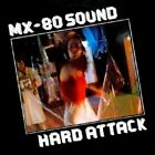 Hard Attack Mx-80 Sound Audio CD