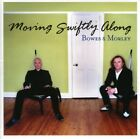 Bowes & Morley - Moving Swiftly Along (CD Used Very Good)