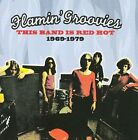 This Band Is Red Hot 1969-1979 by Flamin' Groovies (CD, Nov-2008, Raven)