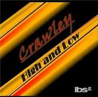CRAWLEY: HIGH & LOW (CD.)
