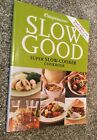 Weight Watchers SLOW GOOD Super Slow Cooker Flex and Core Cookbook Very Good