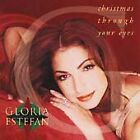 Estefan, Gloria : Christmas Through Your Eyes CD