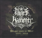 Thor's Hammer - All We Need Is War 1997-2006 (5 CD ltd. digi-pack). New, sealed.