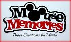 CRAFTECAFE MINDY DISNEY MOUSE MEMORIES premade paper piecing scrapbook TITLE