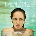 Indiana - No Romeo (Deluxe Edition CD 2014) NEW & SEALED